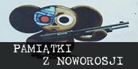 """""""Pamiątki z Noworosji"""